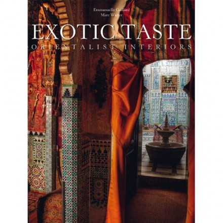 Exotic Taste Orientalist Interiors, Amazon