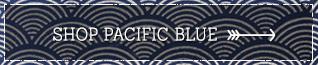 Shop Pacific Blue