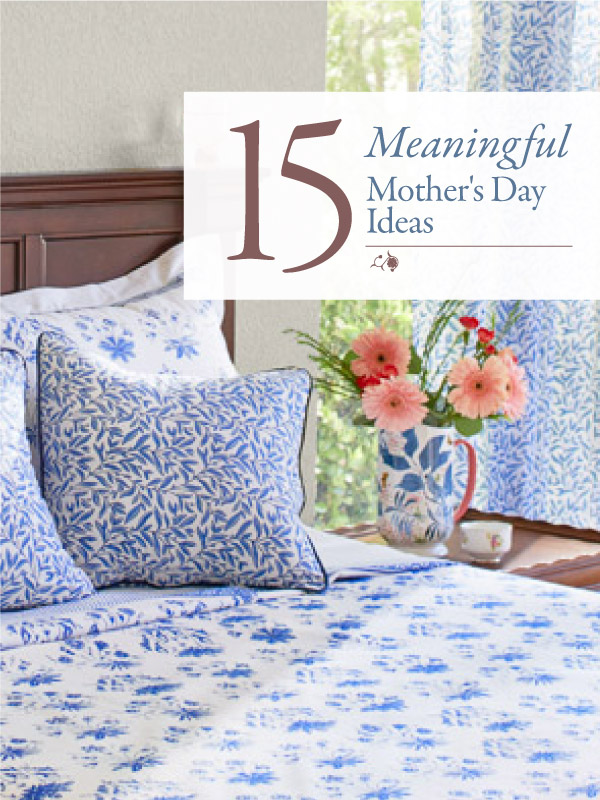 15 Meaningful Mothers Day gift ideas