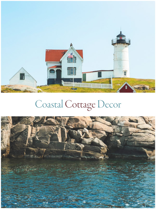 lighthouse and cottage near cliffs and sea with banner saying coastal cottage decor