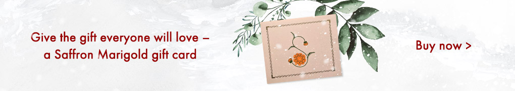 Give the Gift that Everyone will Love! Saffron Marigold Gift Cards >